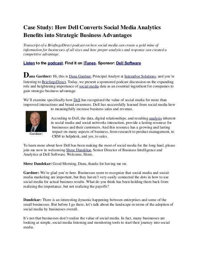 Case Study: How Dell Converts Social Media Analytics Benefits into Strategic Business Advantages Transcript of a BriefingsDi...