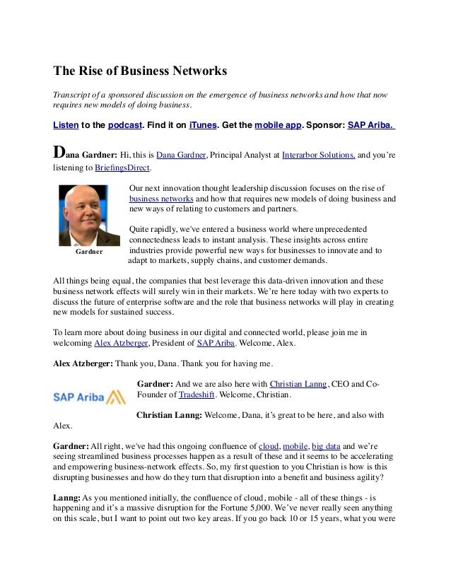 The Rise of Business Networks Transcript of a sponsored discussion on the emergence of business networks and how that now ...