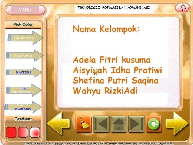 MENU  TEKNOLOGI INFORMASI DAN KOMUNIKASI  Nama Kelompok: Adela Fitri kusuma Aisyiyah Idha Pratiwi Shefina Putri Saqina Wah...