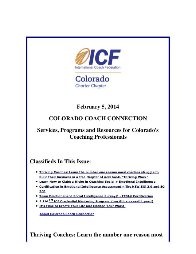 February 5, 2014 COLORADO COACH CONNECTION Services, Programs and Resources for Colorado's Coaching Professionals  Classif...