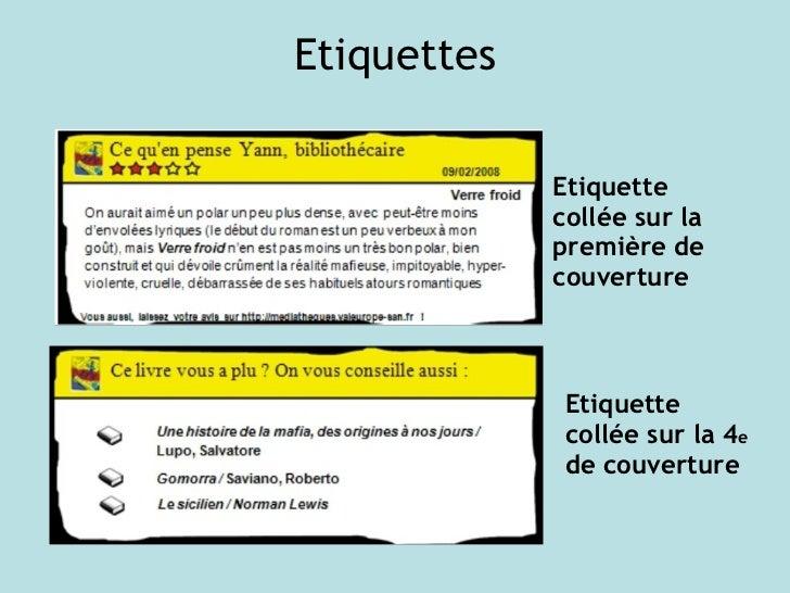 Etiquettes Etiquette collée sur la première de couverture Etiquette collée sur la 4 e  de couverture
