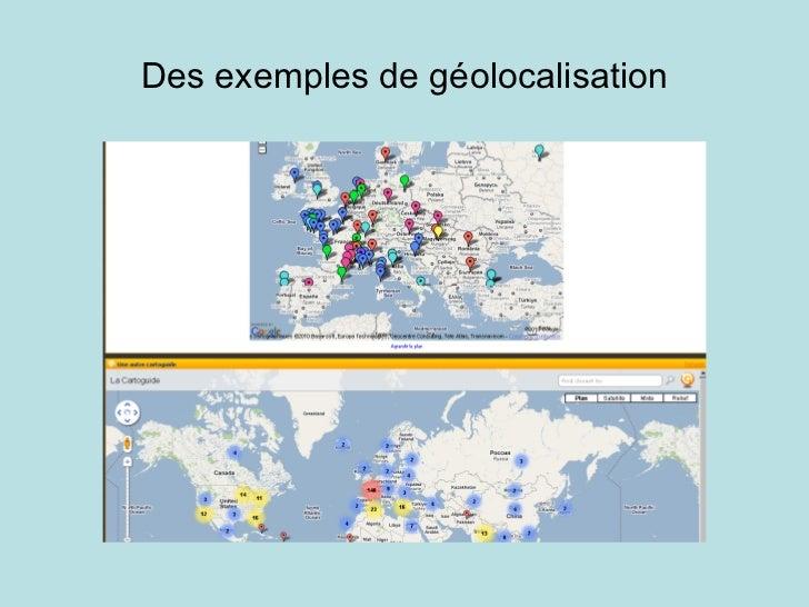 Des exemples de géolocalisation