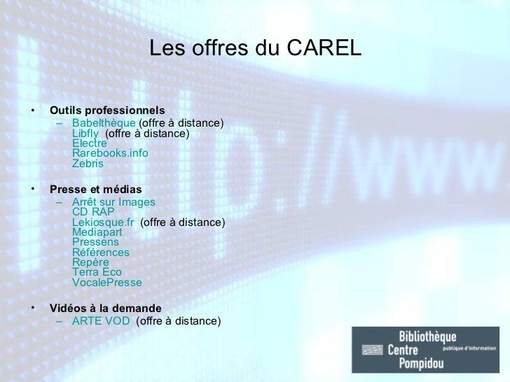 <ul><li>Outils professionnels </li></ul><ul><ul><li>Babelthèque  (offre à distance) Libfly  (offre à distance) Electre   ...