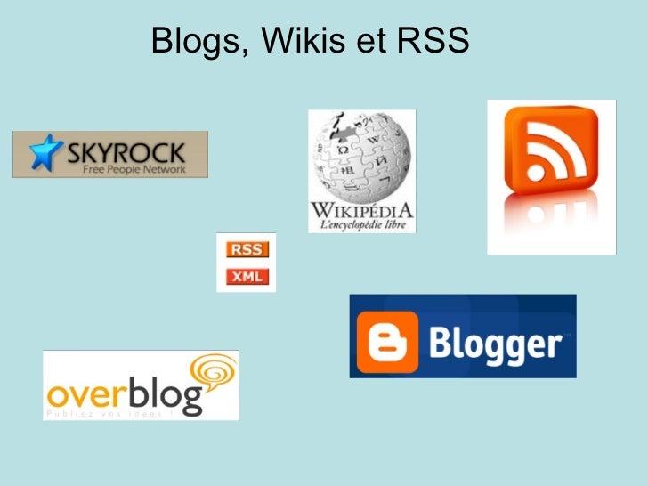 Blogs, Wikis et RSS
