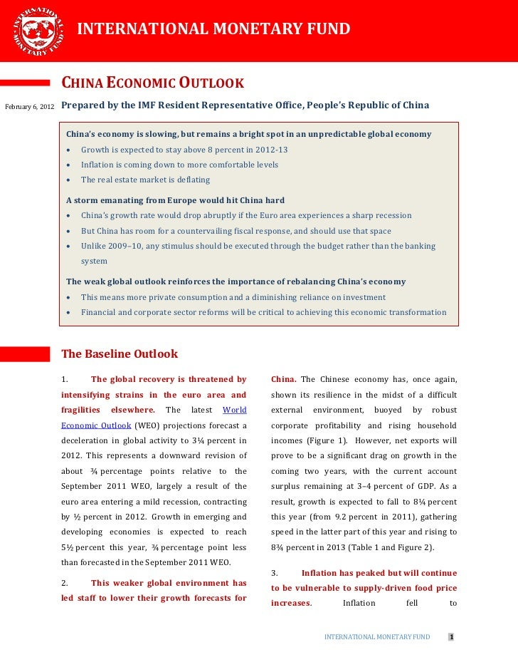 INTERNATIONAL MONETARY FUND                   CHINA ECONOMIC OUTLOOKFebruary 6, 2012   Prepared by the IMF Resident Repres...