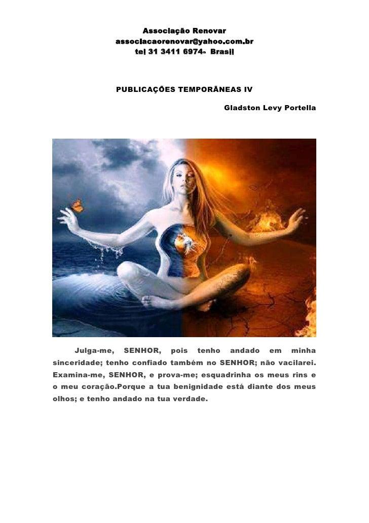 Associação Renovar                 associacaorenovar@yahoo.com.br                     tel 31 3411 6974- Brasil            ...