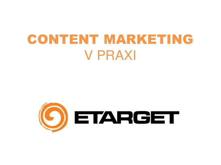 CONTENT MARKETING      V PRAXI