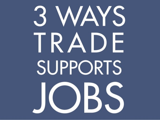 3 Ways Trade Supports Jobs