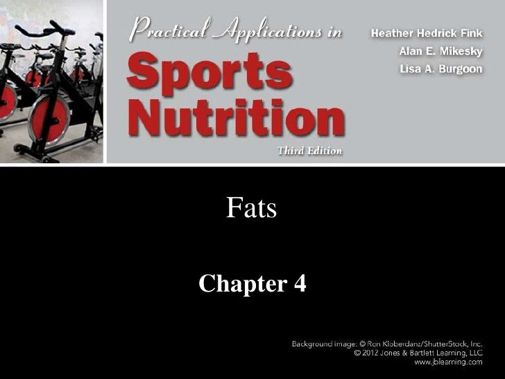 Fats<br />Chapter 4<br />