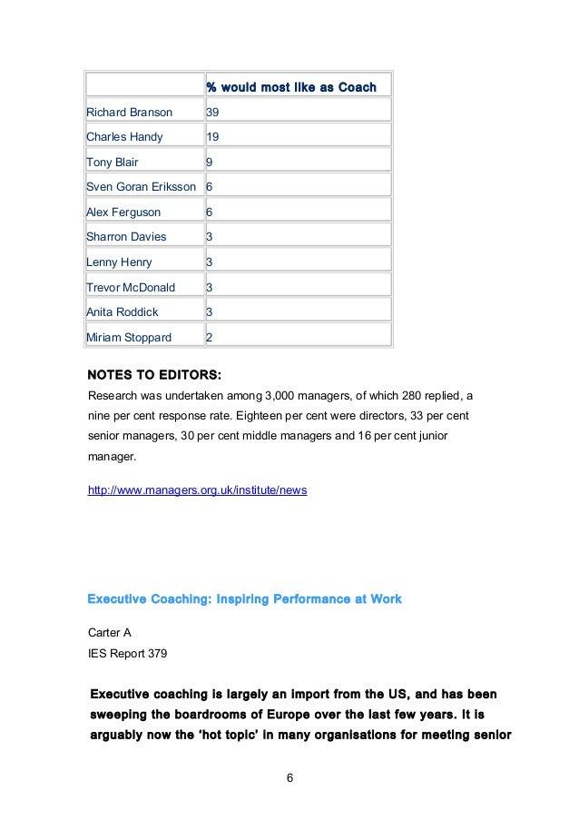 % would most like as Coach  Richard Branson 39  Charles Handy 19  Tony Blair 9  Sven Goran Eriksson 6  Alex Ferguson 6  Sh...