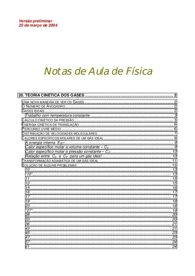 Versão preliminar23 de março de 2004                     Notas de Aula de Física20. TEORIA CINÉTICA DOS GASES ...............