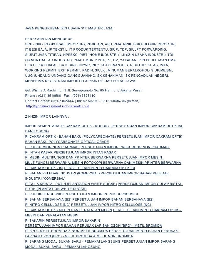 JASA PENGURUSAN IZIN USAHA 'PT. MASTER JASA'   PERSYARATAN MENGURUS : SRP - NIK ( REGISTRASI IMPORTIR), PPJK, API, APIT PM...