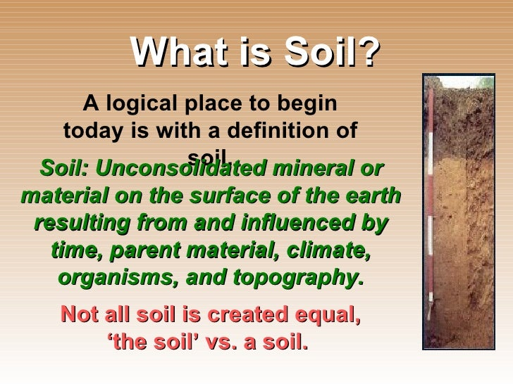 Introduction to soil science for What is soil