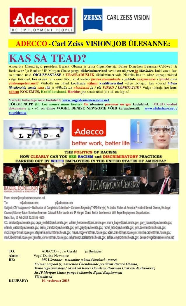 ADECCO - Carl Zeiss VISION JOB ÜLESANNE:KAS SA TEAD?Ameerika Ühendriigid president Barack Obama ja tema õigusnõustaja Bake...