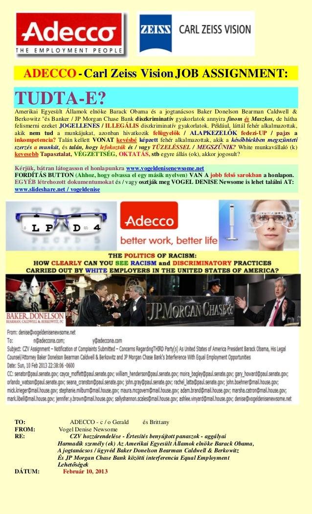 ADECCO - Carl Zeiss Vision JOB ASSIGNMENT:TUDTA-E?Amerikai Egyesült Államok elnöke Barack Obama és a jogtanácsos Baker Don...