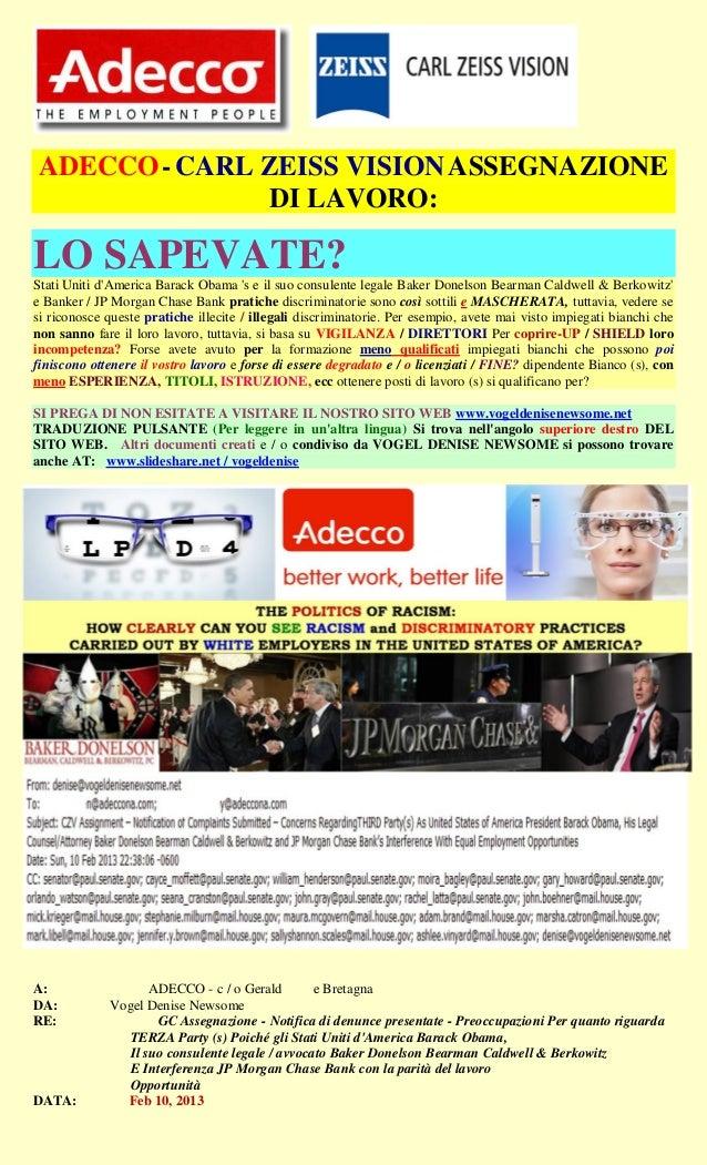 ADECCO - CARL ZEISS VISION ASSEGNAZIONE              DI LAVORO:LO SAPEVATE?Stati Uniti dAmerica Barack Obama s e il suo co...