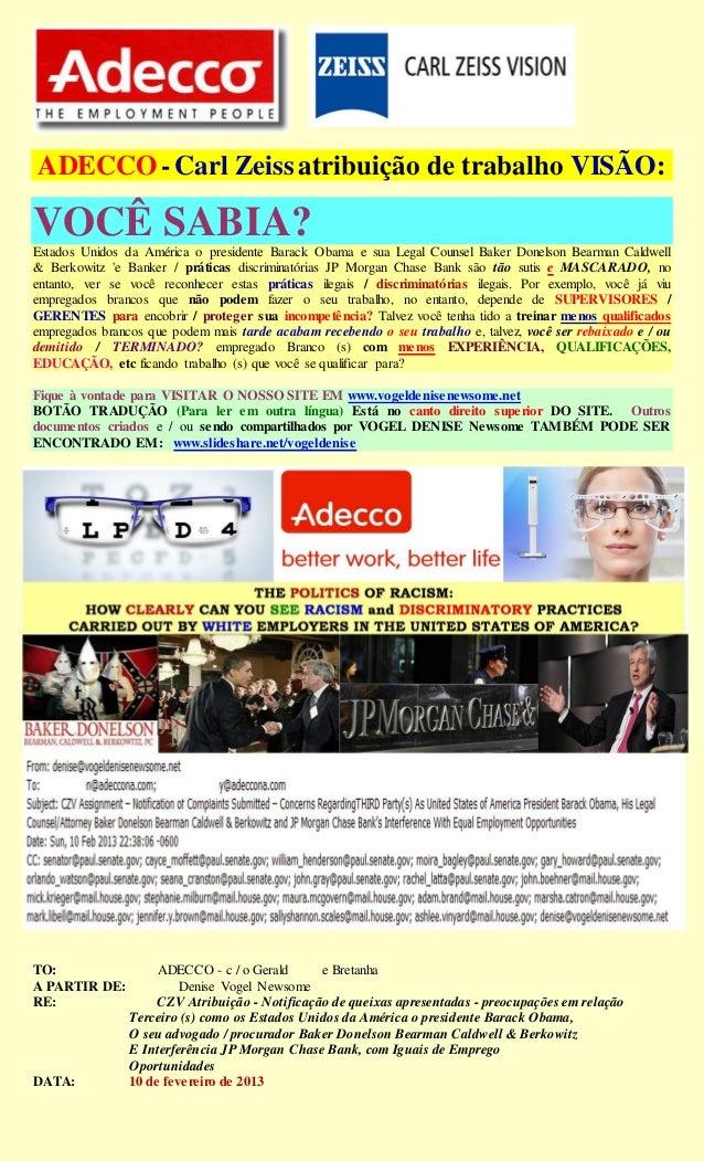 ADECCO - Carl Zeiss atribuição de trabalho VISÃO:VOCÊ SABIA?Estados Unidos da América o presidente Barack Obama e sua Lega...