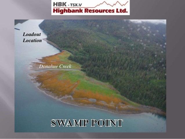 Loadout Location  Donahue Creek