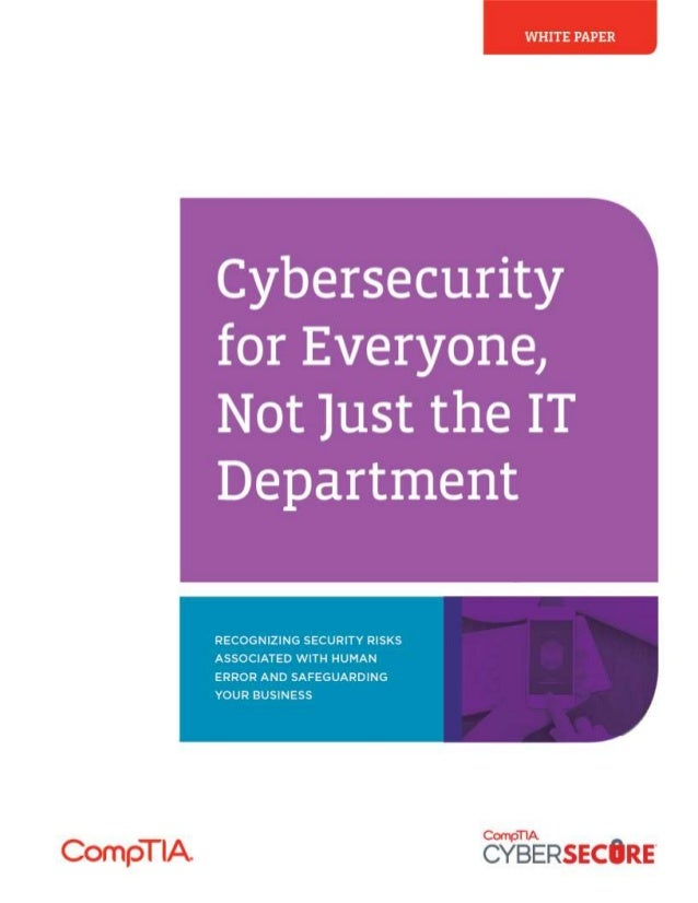 Cybersecurity for Everyone, Not Just the IT Department – Whitepaper