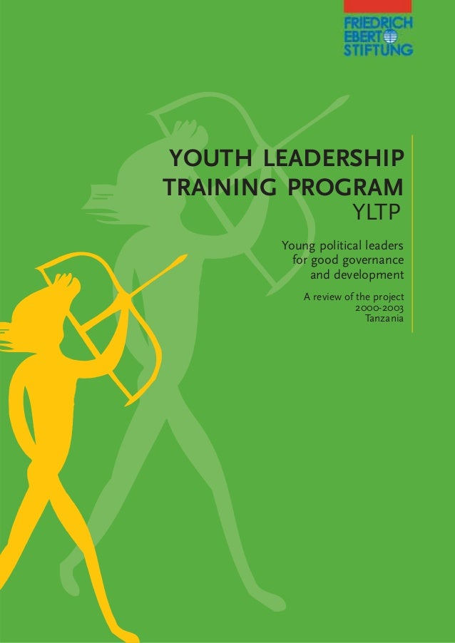 the youth leadership training program A project proposal for youth leadership & entrepreneurship development youth leadership good governance and democracy youth training program in.