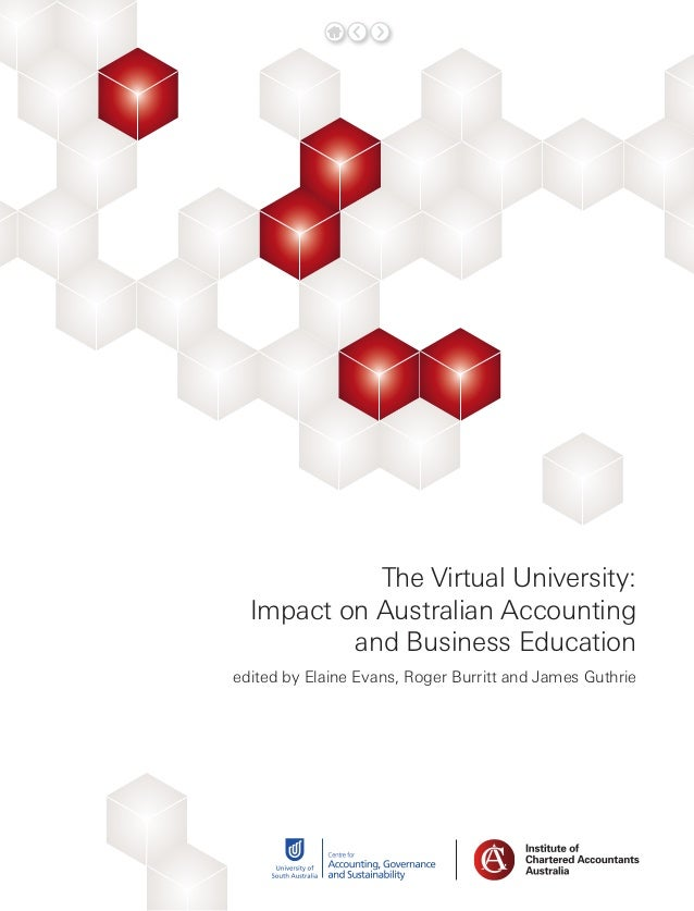 The Virtual University: Impact on Australian Accounting and Business Education edited by Elaine Evans, Roger Burritt and J...