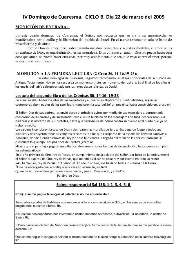 IV Domingo de Cuaresma. CICLO B. Día 22 de marzo del 2009 MONICIÓN DE ENTRADA: En este cuarto domingo de Cuaresma, el Seño...