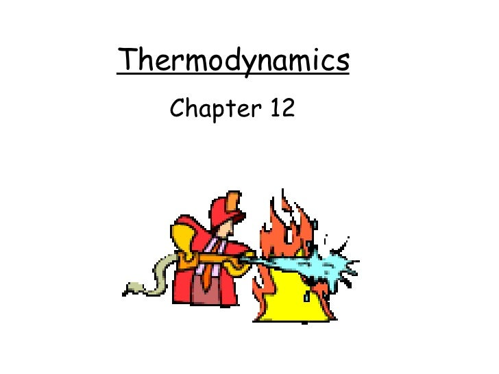 Thermodynamics Chapter 12