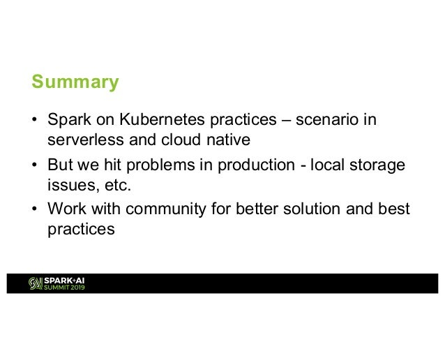 Apache Spark on K8S Best Practice and Performance in the Cloud