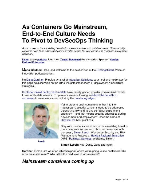 Page 1 of 12 As Containers Go Mainstream, End-to-End Culture Needs To Pivot to DevSecOps Thinking A discussion on the esca...