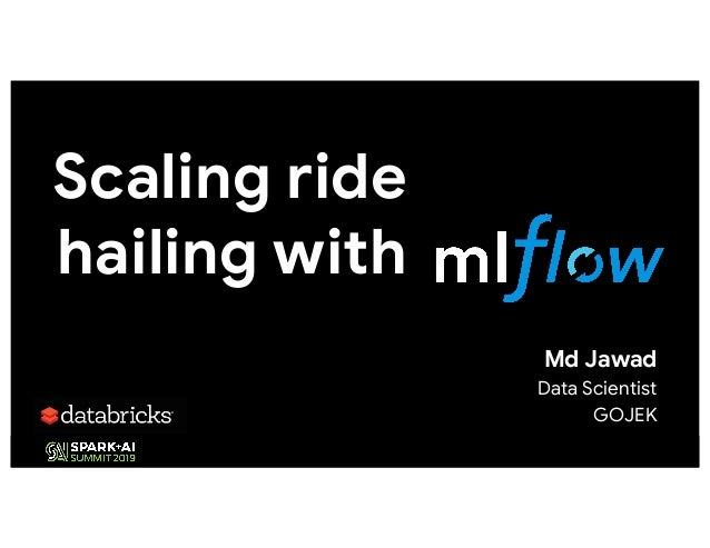 Scaling ride hailing with Md Jawad Data Scientist GOJEK