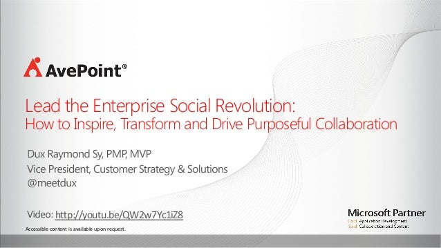 Lead the Enterprise Social Revolution:   How to Inspire, Transform and Drive Purposeful Collaboration    h4p://youtu.be...
