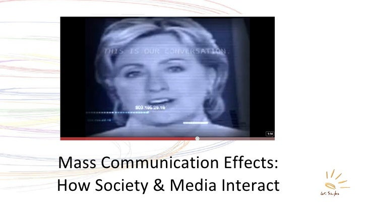 Mass Communication Effects: How Society & Media Interact