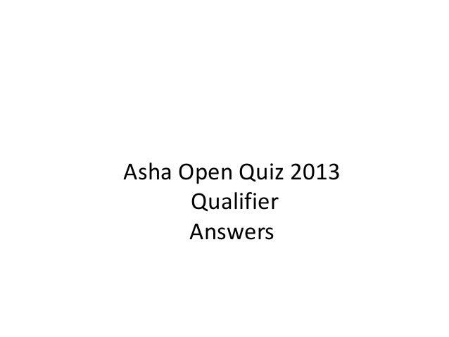Asha Open Quiz 2013 Qualifier Answers