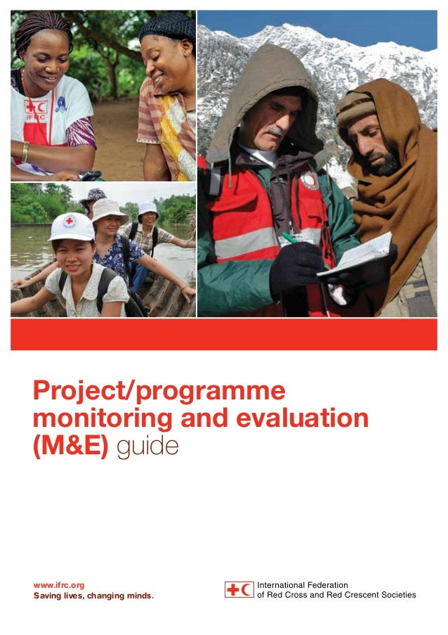 www.ifrc.org Saving lives, changing minds. Project/programme monitoring and evaluation (M&E) guide