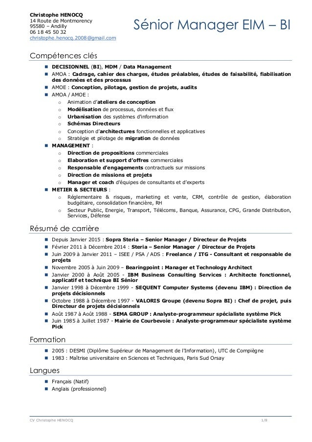 Christophe HENOCQ 14 Route de Montmorency 95580 – Andilly 06 18 45 50 32 christophe.henocq.2008@gmail.com CV Christophe HE...