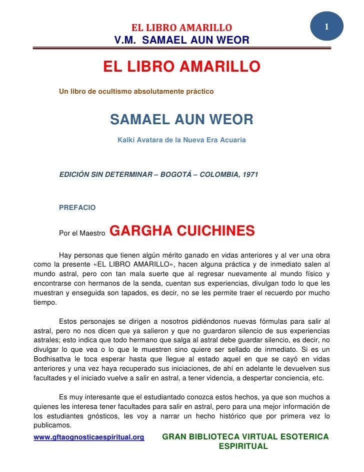 EL LIBRO AMARILLO                                                 1                          V.M. SAMAEL AUN WEOR         ...
