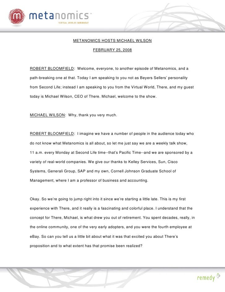 METANOMICS HOSTS MICHAEL WILSON                                        FEBRUARY 25, 2008    ROBERT BLOOMFIELD: Welcome, ev...