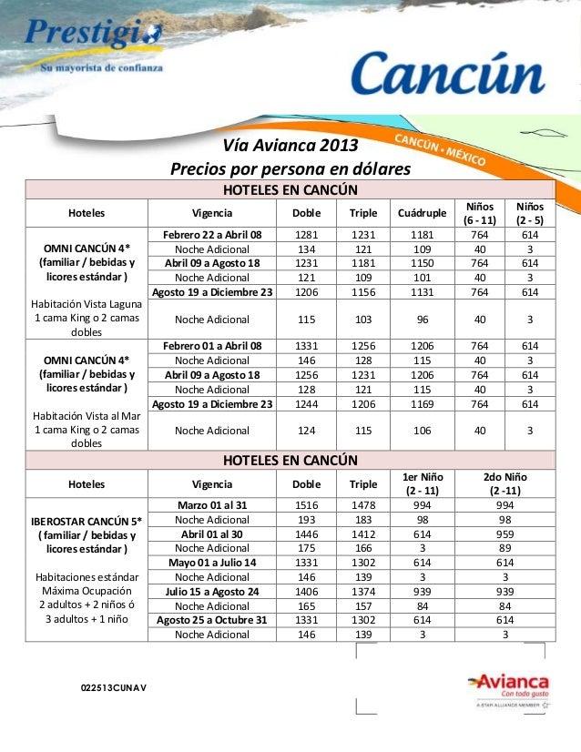 Vía Avianca 2013                              Precios por persona en dólares                                         HOTEL...