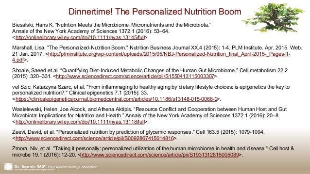 "Your Autoimmunity Connection Biesalski, Hans K. ""Nutrition Meets the Microbiome: Micronutrients and the Microbiota."" Annal..."
