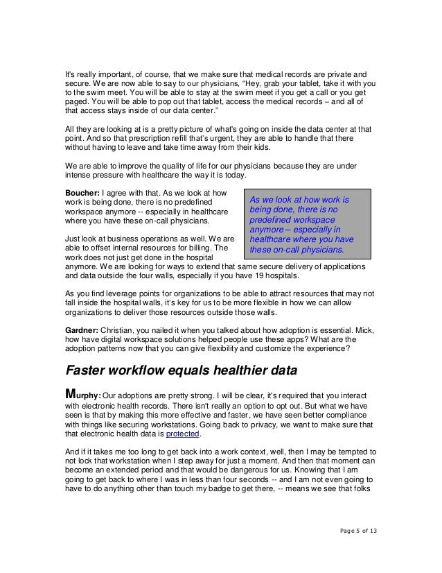 Page 5 of 13 It's really important, of course, that we make sure that medical records are private and secure. We are now a...