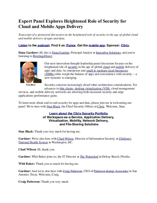 Expert Panel Explores Heightened Role of Security for Cloud and Mobile Apps Delivery Transcript of a sponsored discussion ...