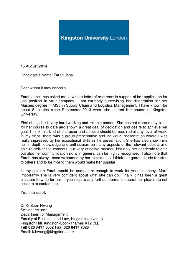 academic reference letter kingston university 15 august 2014 candidates name farah jabaji dear whom it may concern farah jabaji has