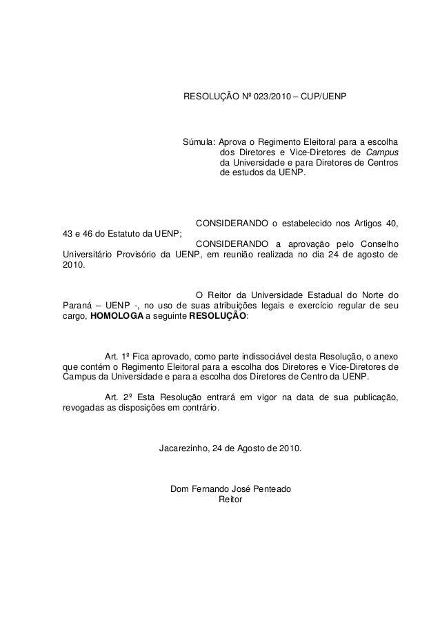 RESOLUÇÃO Nº 023/2010 – CUP/UENP Súmula: Aprova o Regimento Eleitoral para a escolha dos Diretores e Vice-Diretores de Cam...