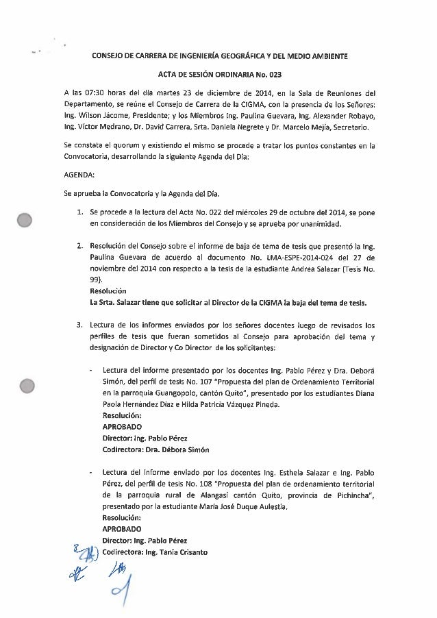 O  CONSEJO DE CARRERA DE INGENIERÍA GEOGRÁFICA v DEL MEDIO AMBIENTE AcrA DE SESIÓN ORDINARIA No.  023  A las 07:30 horas d...