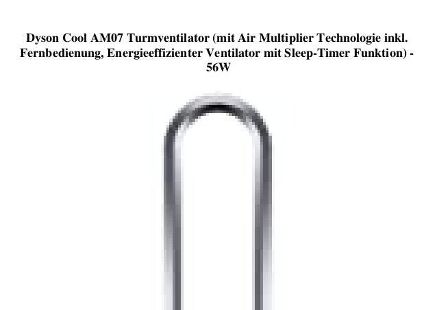 Dyson Cool AM07 Turmventilator (mit Air Multiplier Technologie inkl. Fernbedienung, Energieeffizienter Ventilator mit Slee...