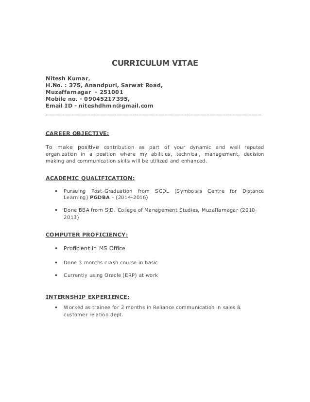 CURRICULUM VITAE Nitesh Kumar, H.No. : 375, Anandpuri, Sarwat Road, Muzaffarnagar - 251001 Mobile no. - 09045217395, Email...