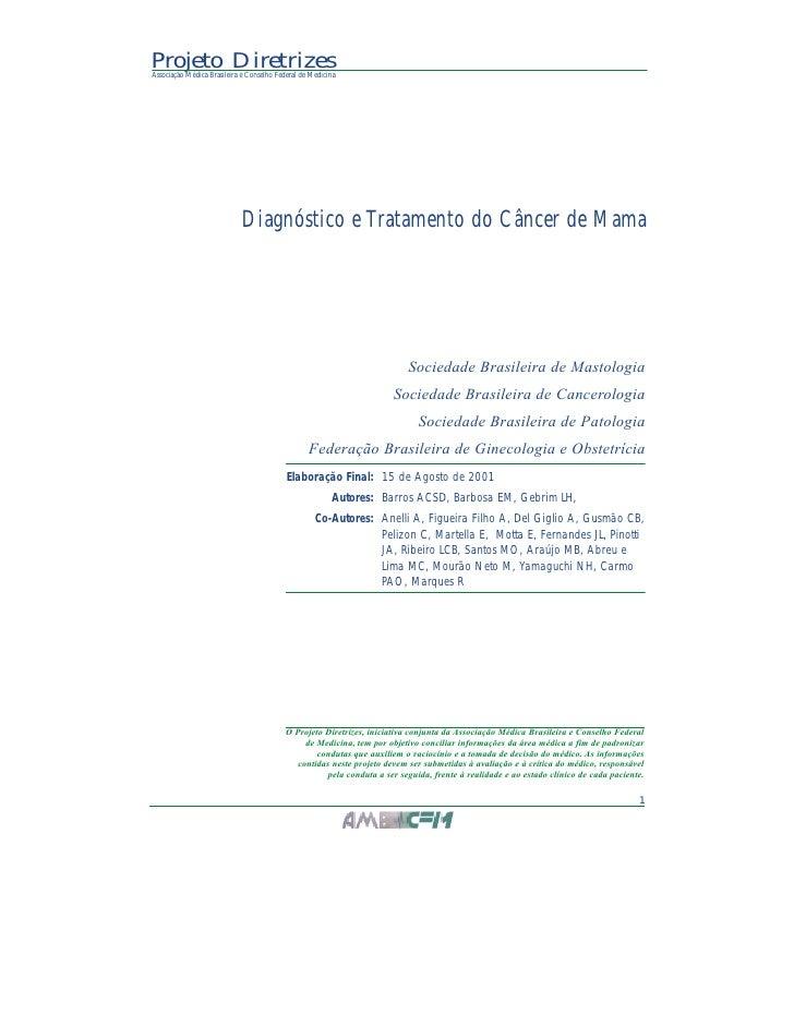 Projeto DiretrizesAssociação Médica Brasileira e Conselho Federal de Medicina                             Diagnóstico e Tr...