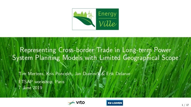 Representing Cross-border Trade in Long-term Power System Planning Models with Limited Geographical Scope Tim Mertens, Kri...
