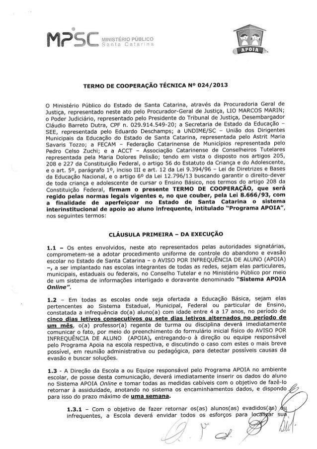 1Hfrl3Li!3§. !ã, 't)        TERMO DE COOPERAÇÃO TÉCNICA N° 024/2013  O Ministério Público do Estado de Santa Catarina,  at...