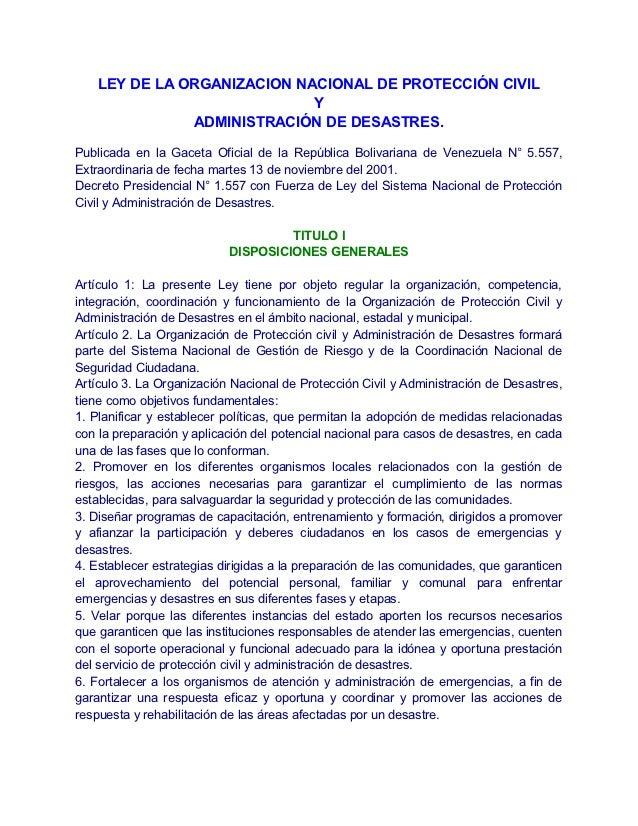 LEY DE LA ORGANIZACION NACIONAL DE PROTECCIÓN CIVIL                             Y               ADMINISTRACIÓN DE DESASTRE...